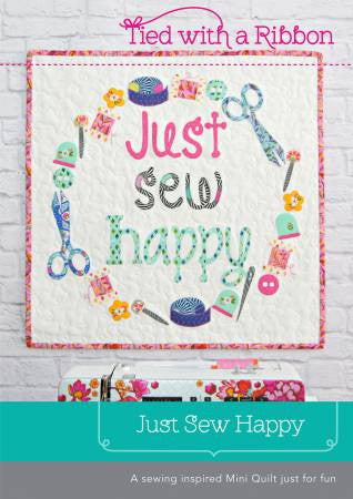 Just Sew Happy quilt pattern - The Quilter's Bazaar