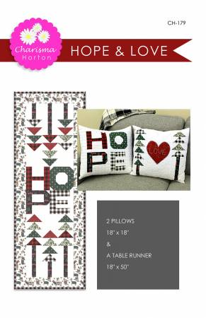 Hope & Love quilt pattern by Charisma Horton