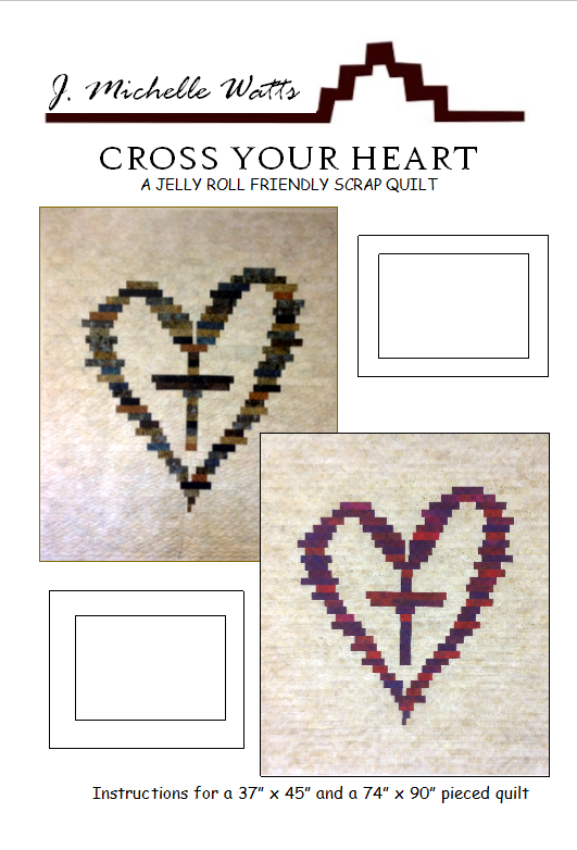 Cross Your Heart quilt pattern by J Michelle Watts