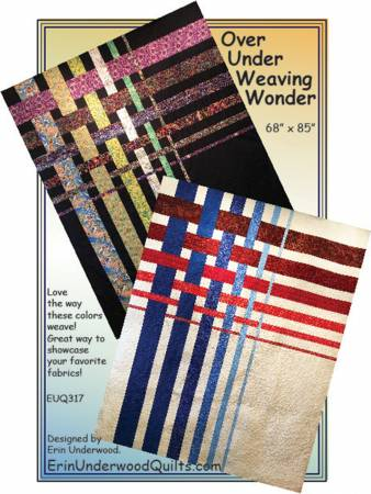 Over Under Weaving Wonder quilt pattern by Erin Underwood