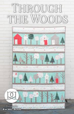 Through the Woods quilt pattern by Rachel Rossi
