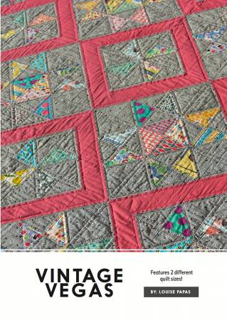 Vintage Vegas quilt pattern by Louise Pappas for Jen Kingwell Designs