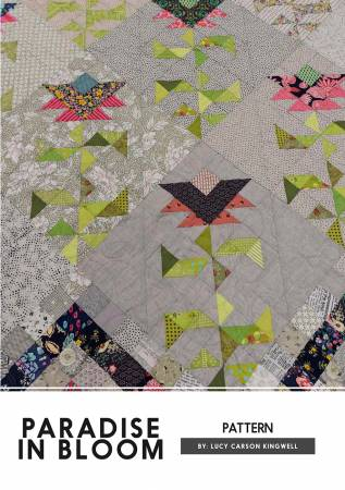 Paradise In Bloom quilt pattern by Lucy Carson Kingwell