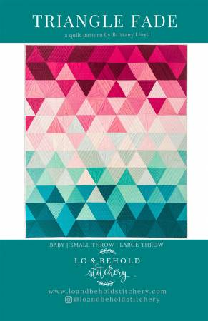 Triangle Fade quilt pattern by Brittany Lloyd