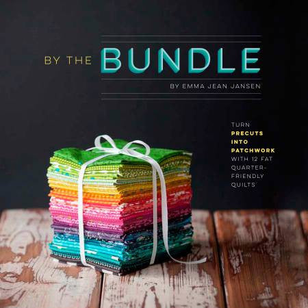 By The Bundle by Emma Jean Jansen - The Quilter's Bazaar