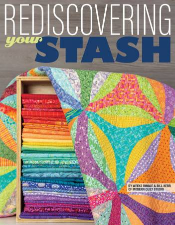 Rediscovering Your Stash book from Modern Quilt Studio