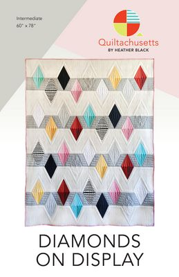 Diamonds on Display quilt pattern by Heather Black