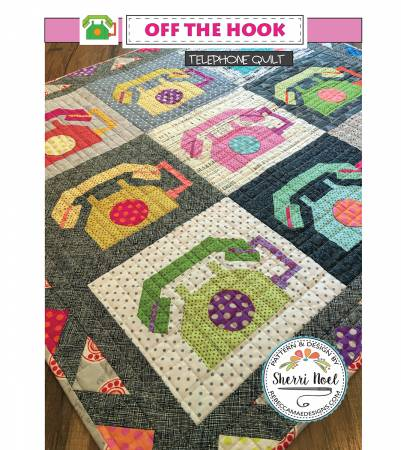 Off The Hook Telephone Quilt pattern by Sherri Noel