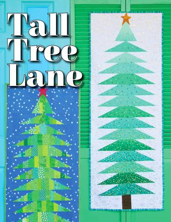 Tall Tree Lane quilt pattern by Shayla & Kristy Wolf