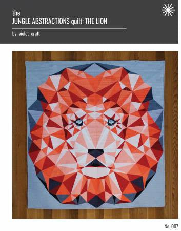 Jungle Abstractions: The Lion Quilt - The Quilter's Bazaar
