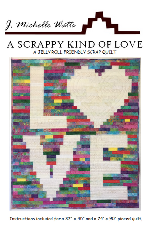 A Scrappy Kind of Love quilt pattern by J. Michelle Watts