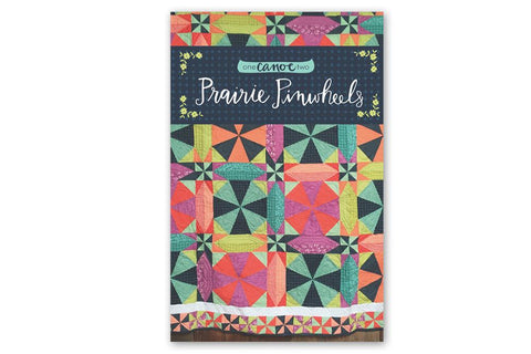 Prairie Pinwheels quilt pattern for One Canoe Two