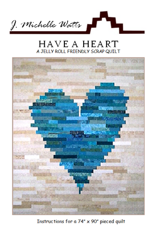 Have a Heart quilt pattern by J Michelle Watts