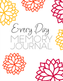 Every Day Memory Journal