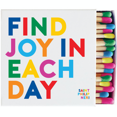 Find Joy in Each Day Matches | Quotable
