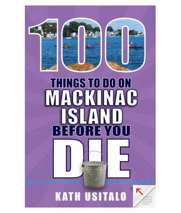 100 Things To Do On Mackinac Book