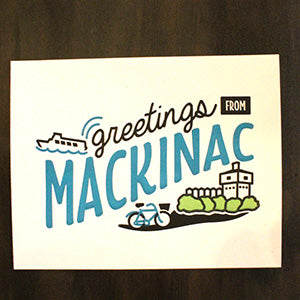 Letterpress | Greetings from Mackinac Card