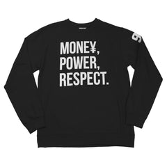 Money, Power, Respect Crewneck Fleece