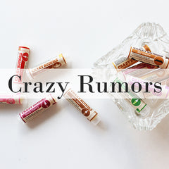 Crazy Rumors Lip Balm