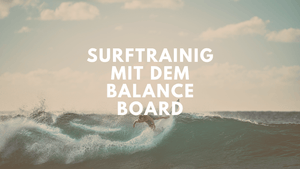 Surftraining mit dem Balance Board