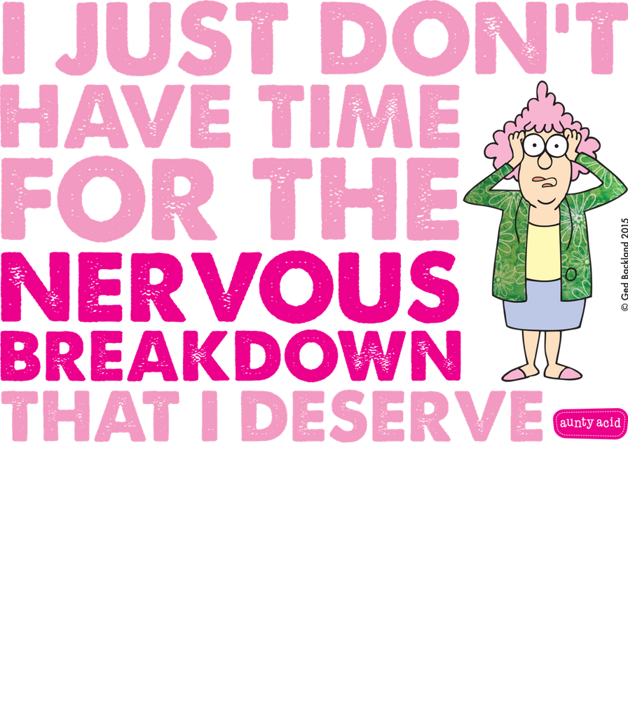 Aunty Acid Breakdown