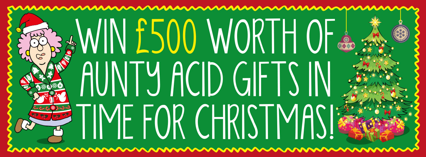 £500 worth of Aunty Acid gifts