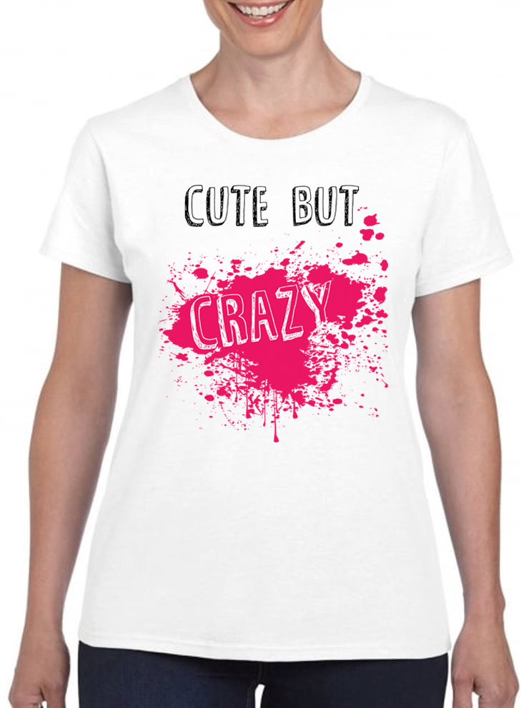 Queens Of Sass Cute But Crazy T-Shirt - The Official Aunty Acid Store
