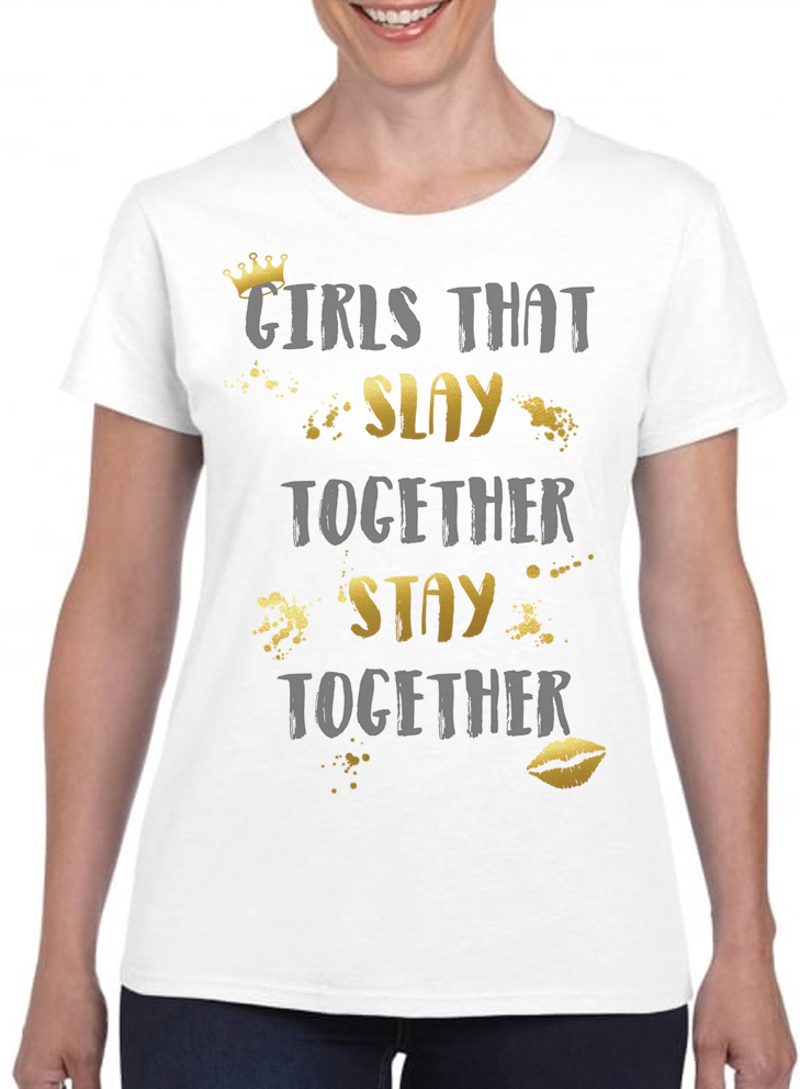 Queens Of Sass Stay Together T-Shirt