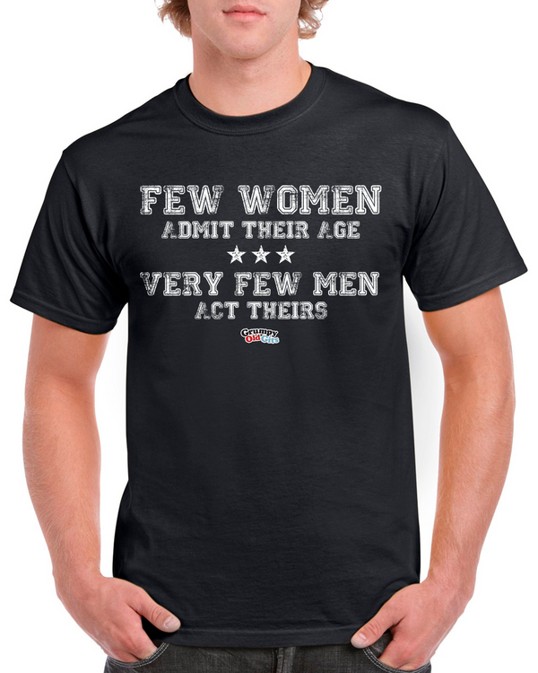 Grumpy Old Gits Few Women T-Shirt