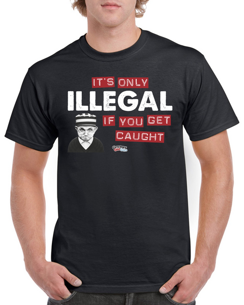 Grumpy Old Gits Illegal T-Shirt - The Official Aunty Acid Store