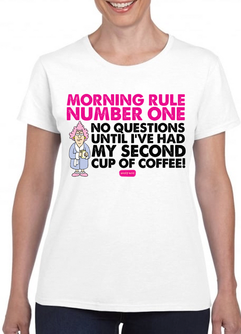 Aunty Acid Morning Rule T-Shirt - The Official Aunty Acid Store