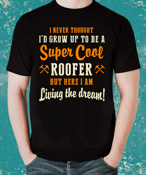 Tradesman Super Cool ROOFER T-Shirt
