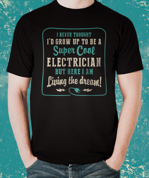 Unique Electrician gift the best ELECTRICIAN'S T-Shirt over 100 sold this week