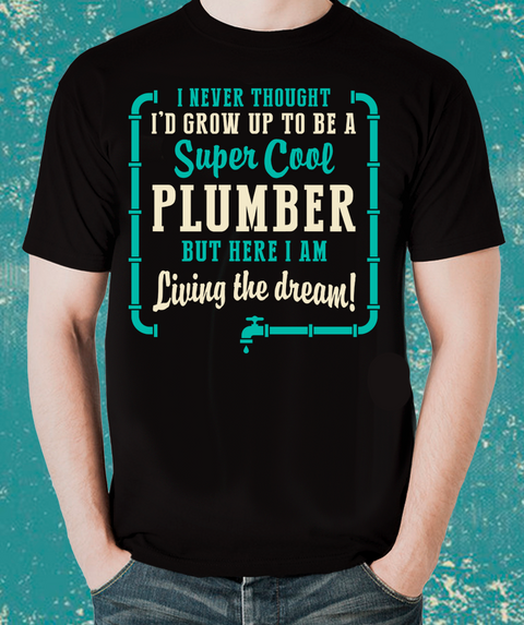 Unique Gift PLUMBER T-Shirt