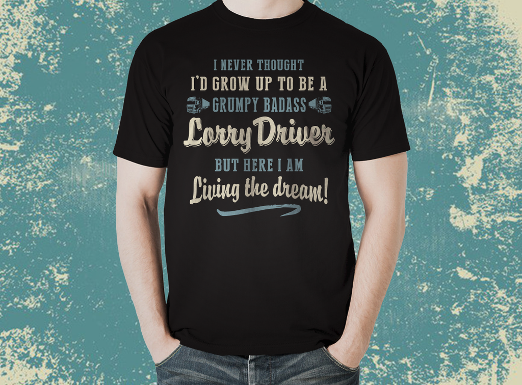 Tradesman GRUMPY BADASS LORRY DRIVER T- Shirt - The Official Aunty Acid Store
