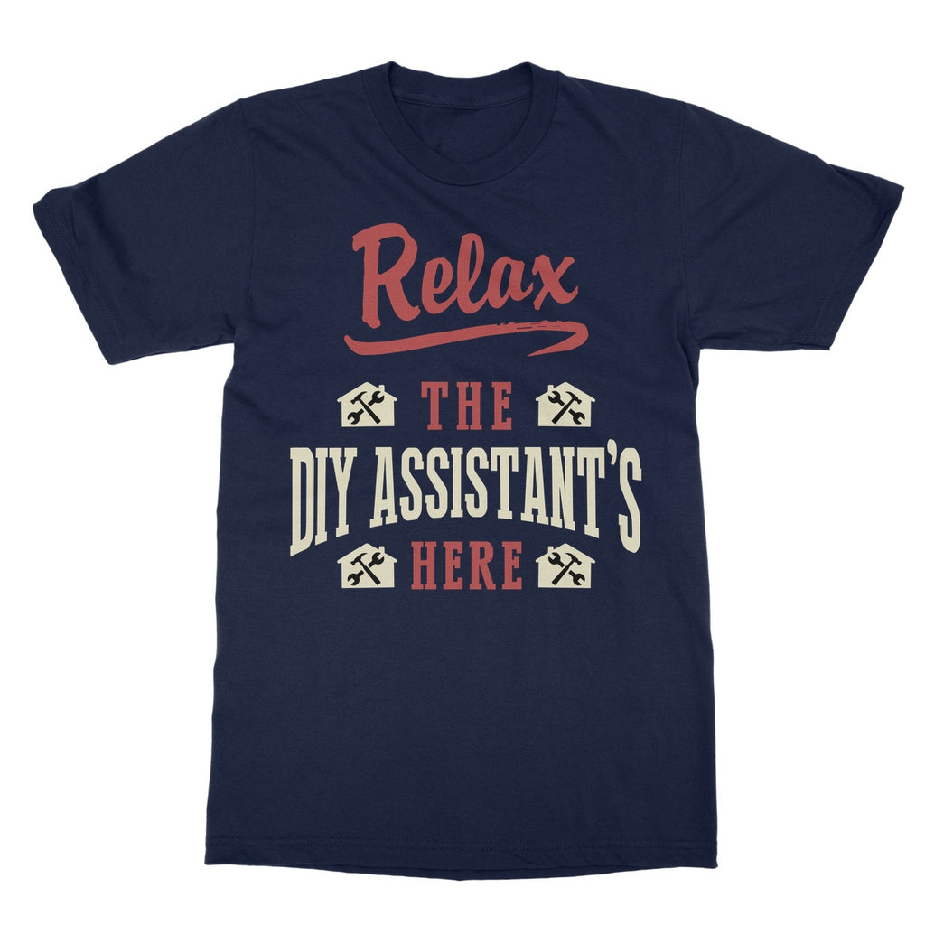 Tradesman Relax DIY Assistant T-Shirt - The Official Aunty Acid Store