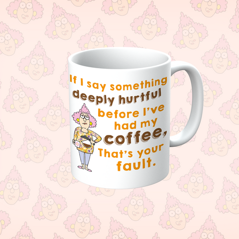 Aunty Acid Had My Coffee Mug - The Official Aunty Acid Store