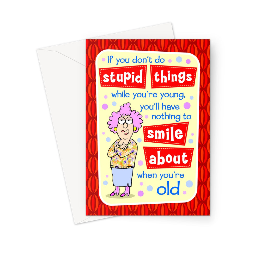 Stupid Things Greeting Card