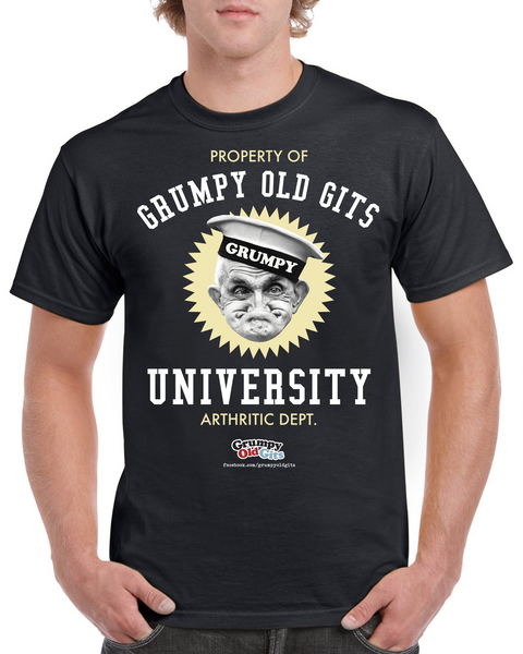 Grumpy Old Gits Grumpy University T-Shirt - The Official Aunty Acid Store