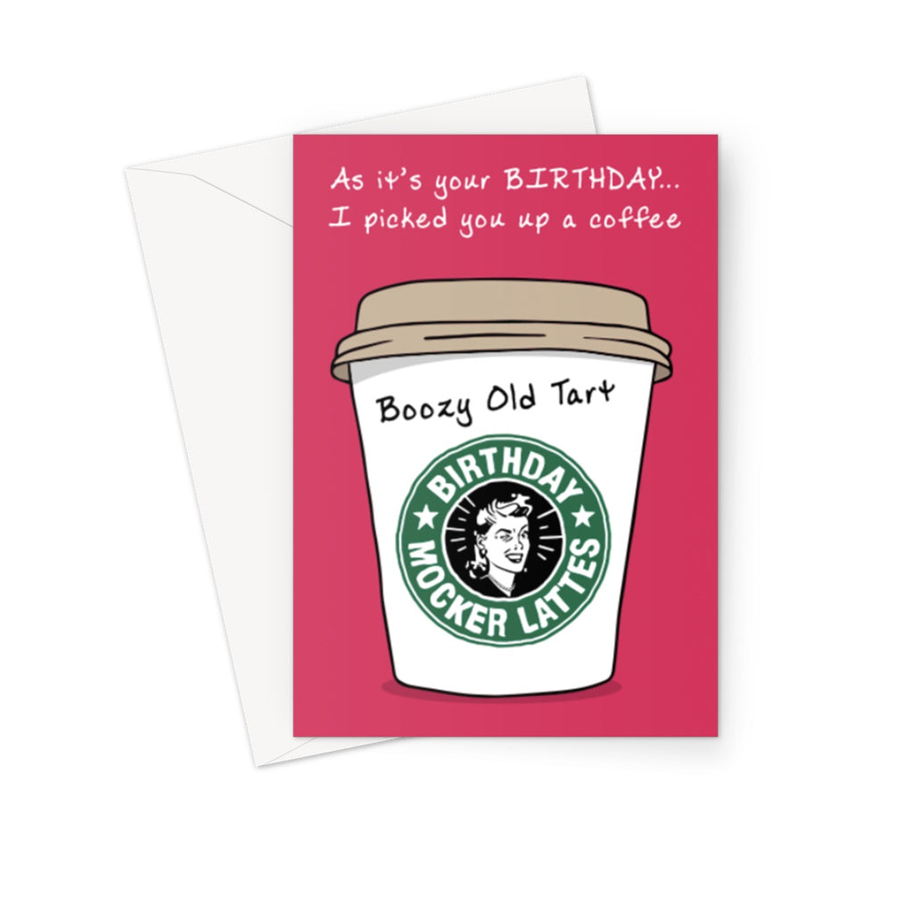 Boozy Old Tart Greeting Card - The Official Aunty Acid Store