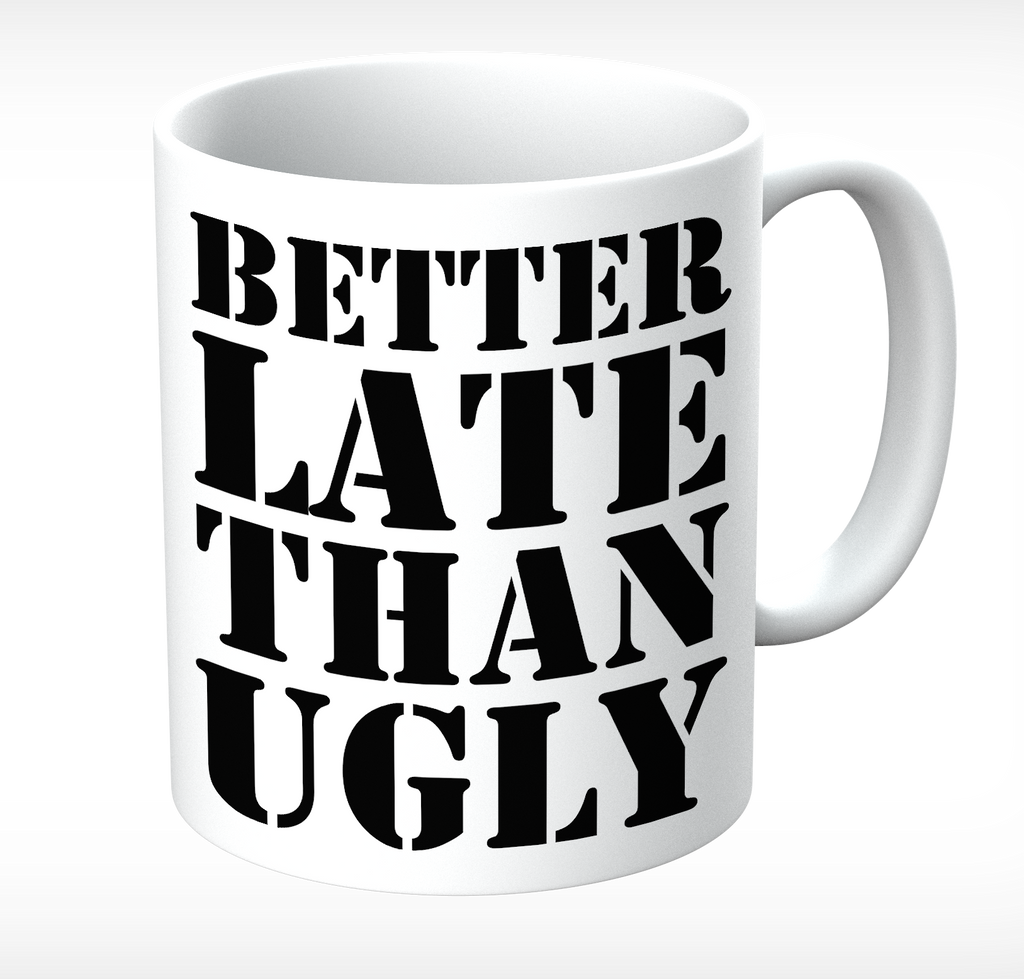 Grumpy Old Gits Better Late Mug - The Official Aunty Acid Store