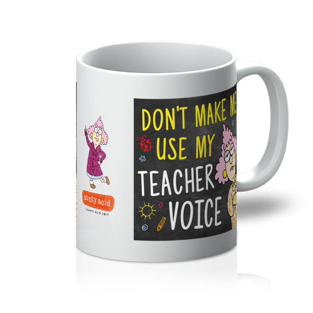 Aunty Acid Teacher Voice Mug - The Official Aunty Acid Store