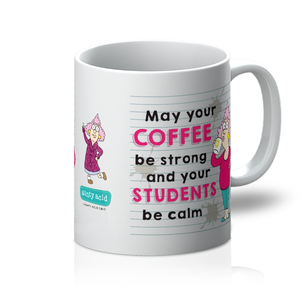 Aunty Acid Students Be Calm Mug - The Official Aunty Acid Store