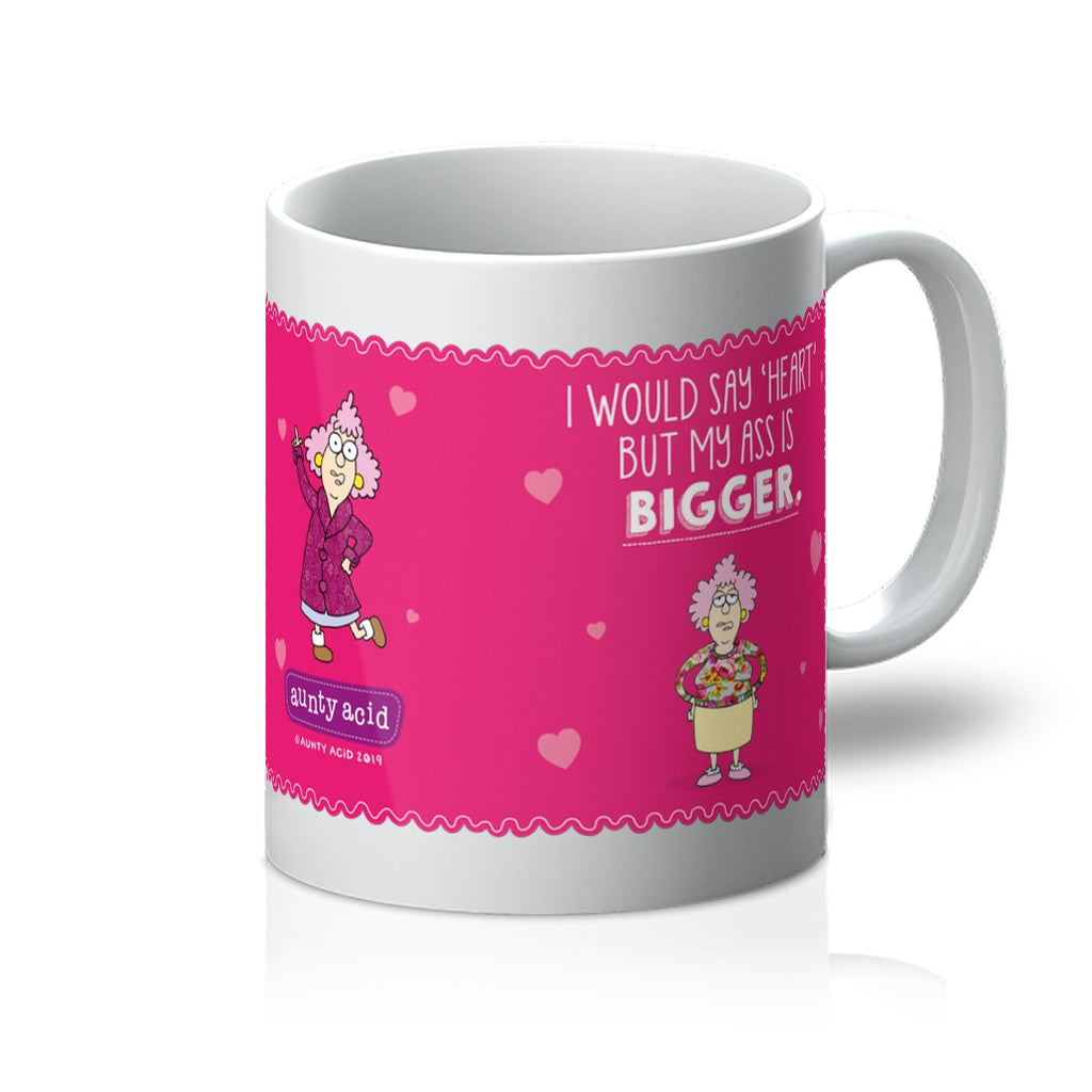 I Love You With All My Ass Mug