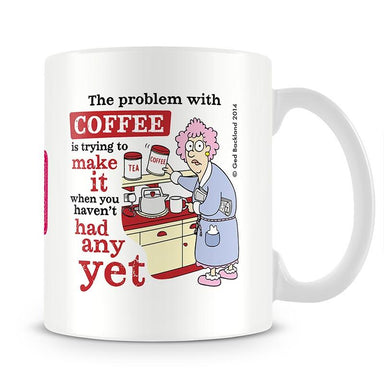 Aunty Acid Problem With Coffee Mug - The Official Aunty Acid Store