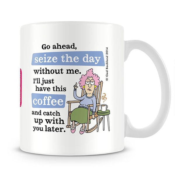 Aunty Acid Seize The Day Mug - The Official Aunty Acid Store