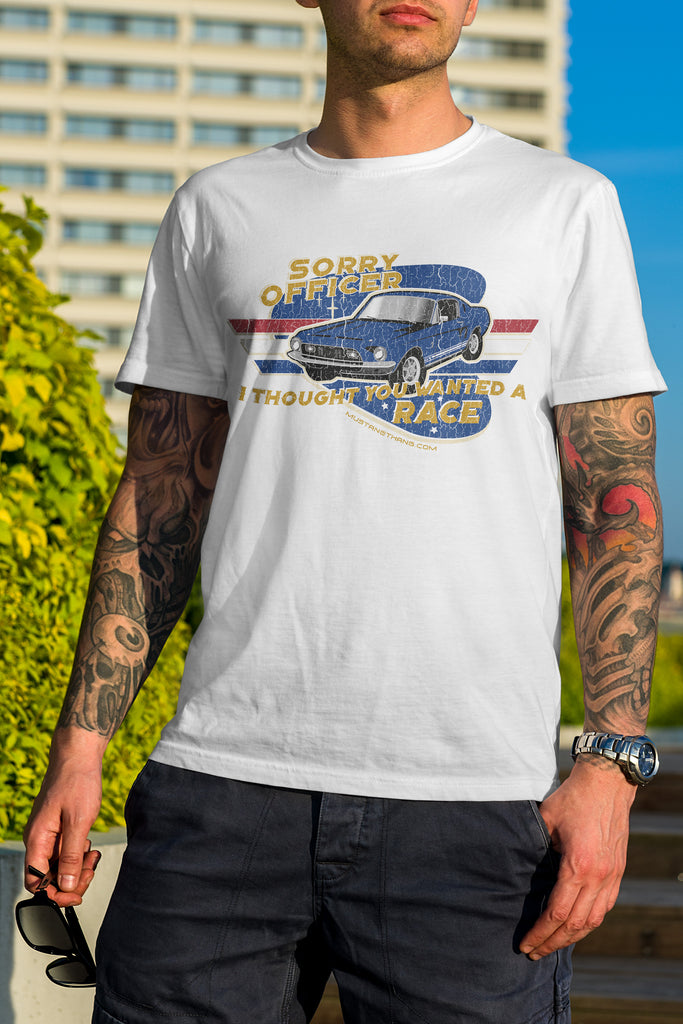 Mustang Thang Sorry officer T-Shirt