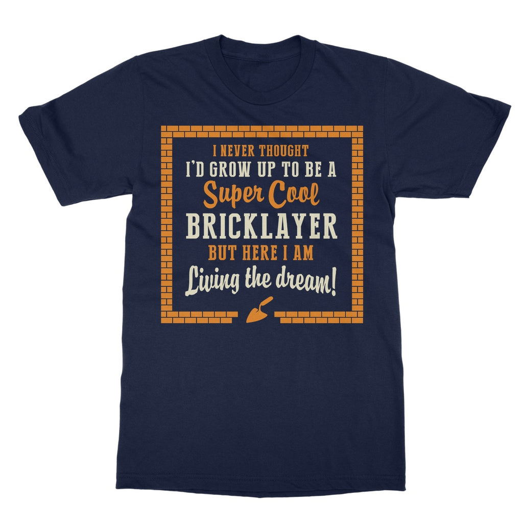 Tradesman Super Cool Bricklayer T-Shirt - The Official Aunty Acid Store