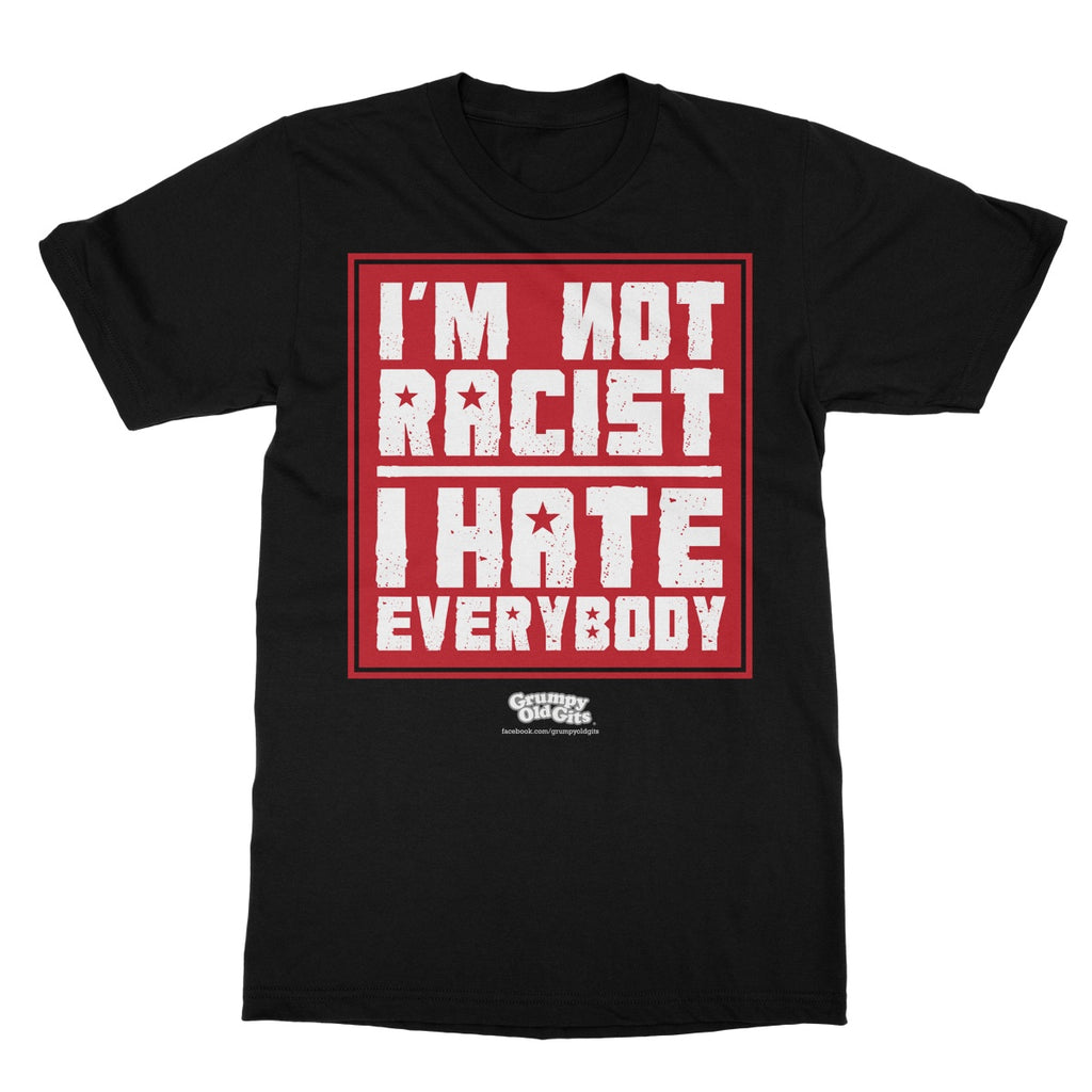 Grumpy Old Gits I Hate Everybody T-Shirt - The Official Aunty Acid Store