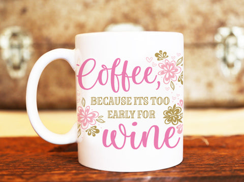 Goochicoo Too Early For Wine Mug - The Official Aunty Acid Store